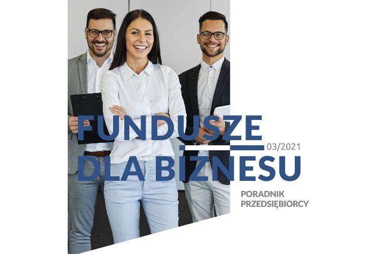 """Trzeci numer """"Funduszy dla Biznesu"""" czeka już na czytelników"""