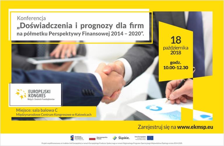 """""""Doświadczenia i prognozy dla firm na półmetku Perspektywy Finansowej 2014 – 2020"""" - relacja z konferencji."""